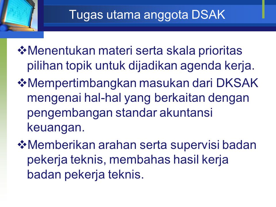 Tugas utama anggota DSAK