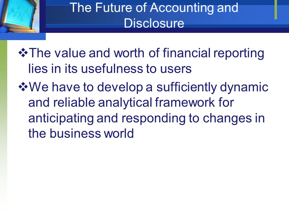 The Future of Accounting and Disclosure