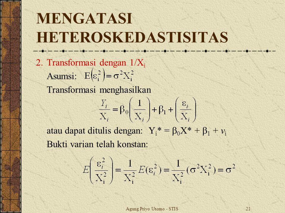 MENGATASI HETEROSKEDASTISITAS