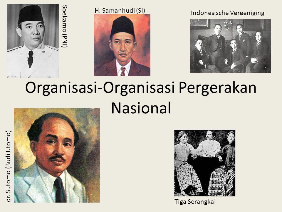 Organisasi-Organisasi Pergerakan Nasional