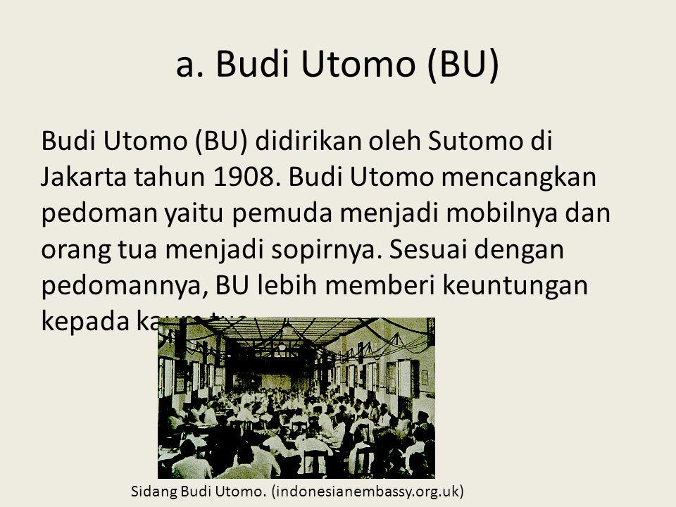 a. Budi Utomo (BU)