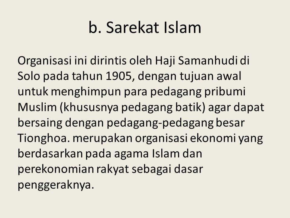 b. Sarekat Islam