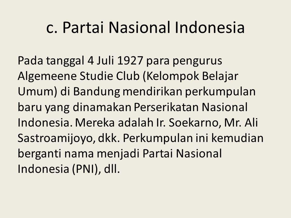 c. Partai Nasional Indonesia