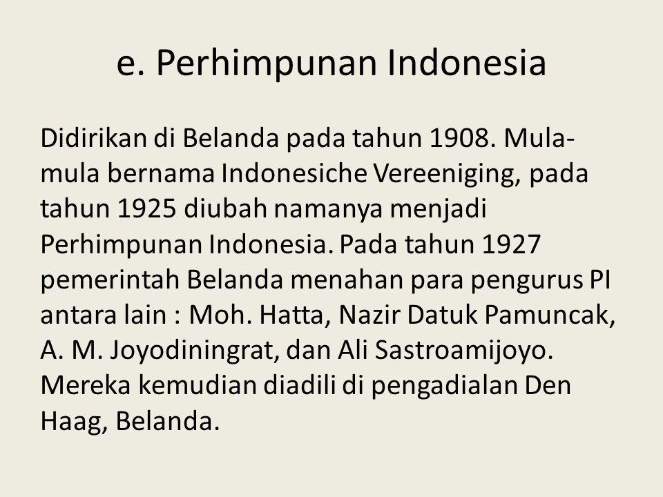 e. Perhimpunan Indonesia