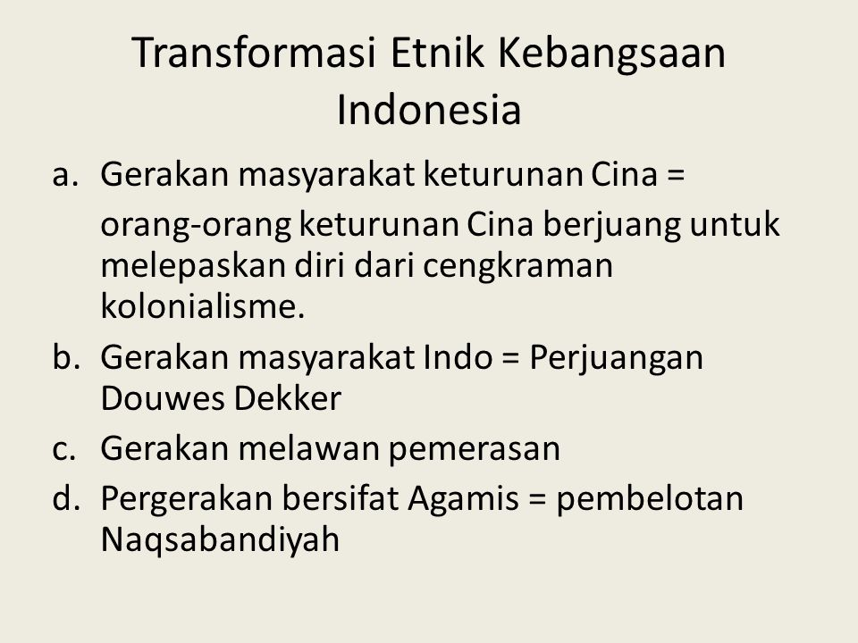 Transformasi Etnik Kebangsaan Indonesia