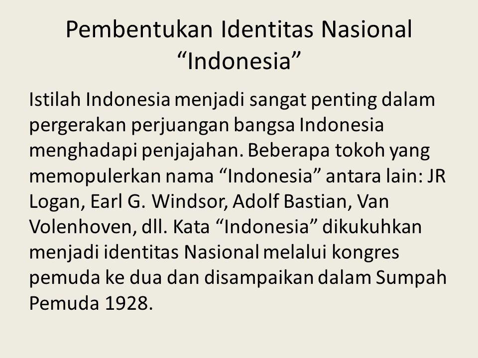 Pembentukan Identitas Nasional Indonesia