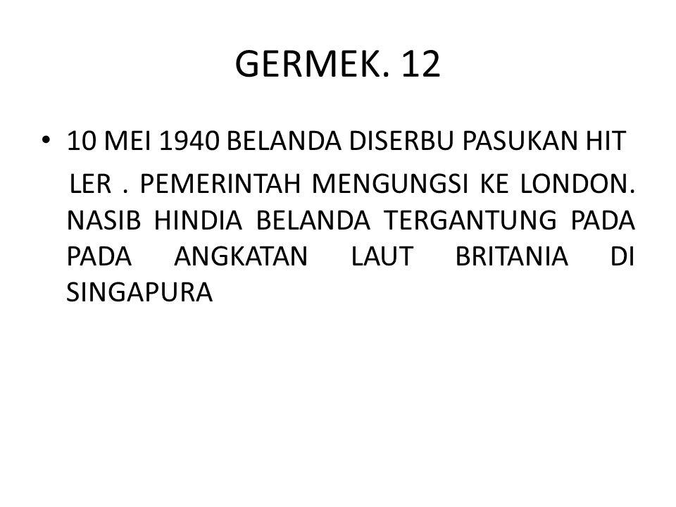 GERMEK. 12 10 MEI 1940 BELANDA DISERBU PASUKAN HIT