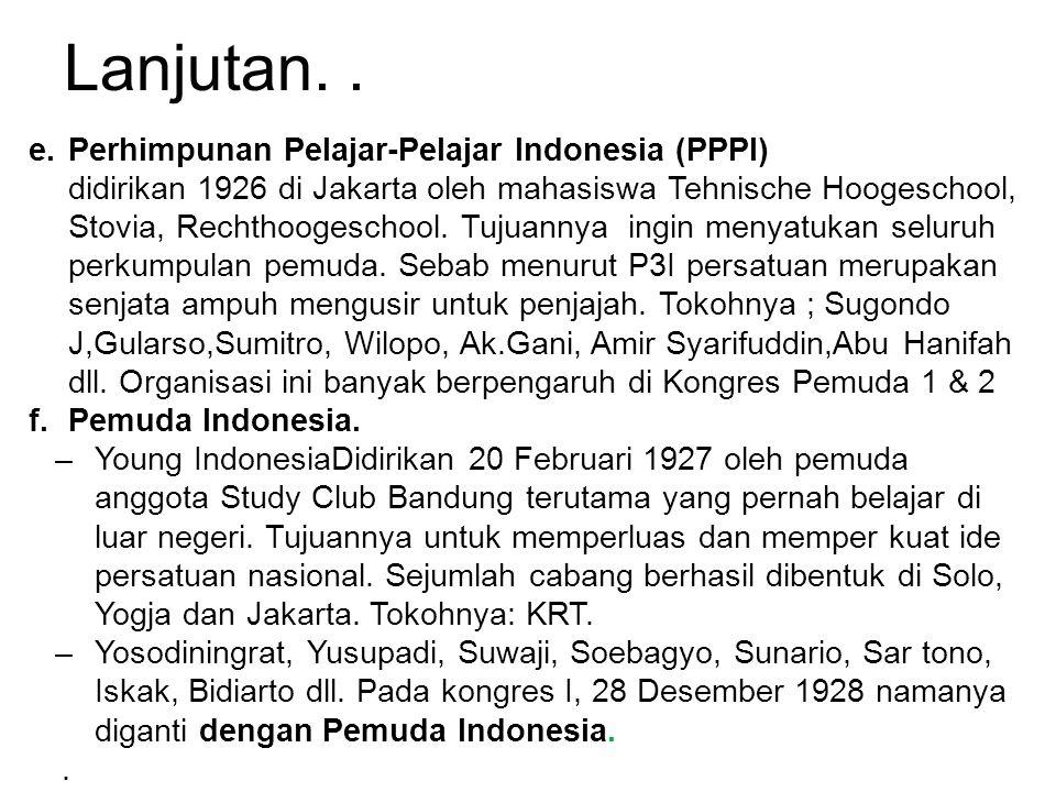 Lanjutan. . Perhimpunan Pelajar-Pelajar Indonesia (PPPI)