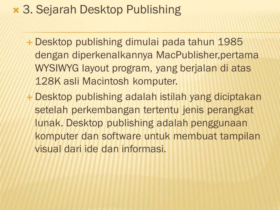 3. Sejarah Desktop Publishing