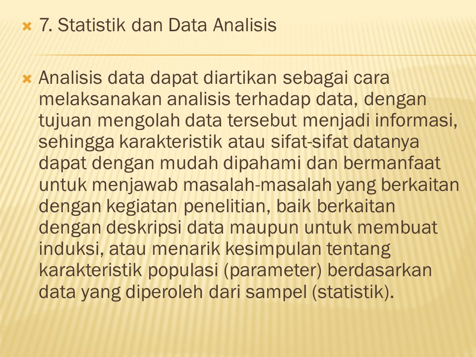 7. Statistik dan Data Analisis