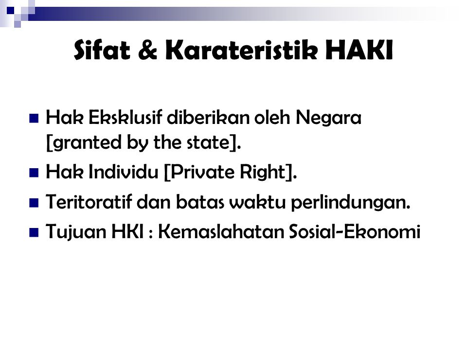 Sifat & Karateristik HAKI