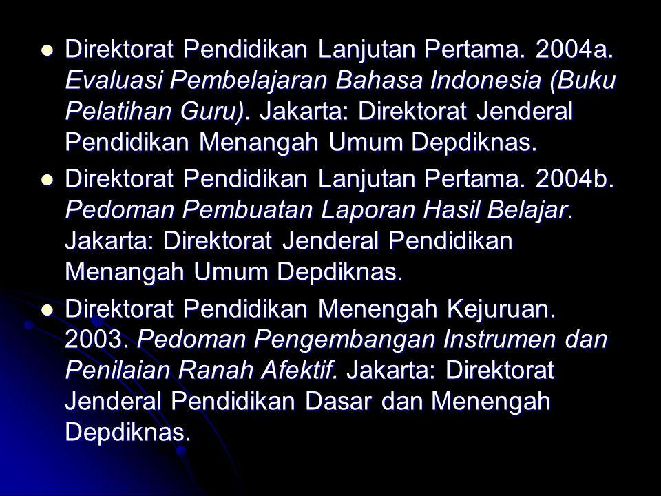 Direktorat Pendidikan Lanjutan Pertama. 2004a