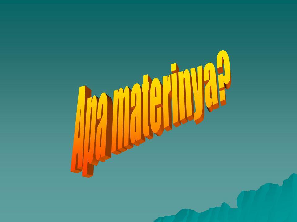 Apa materinya