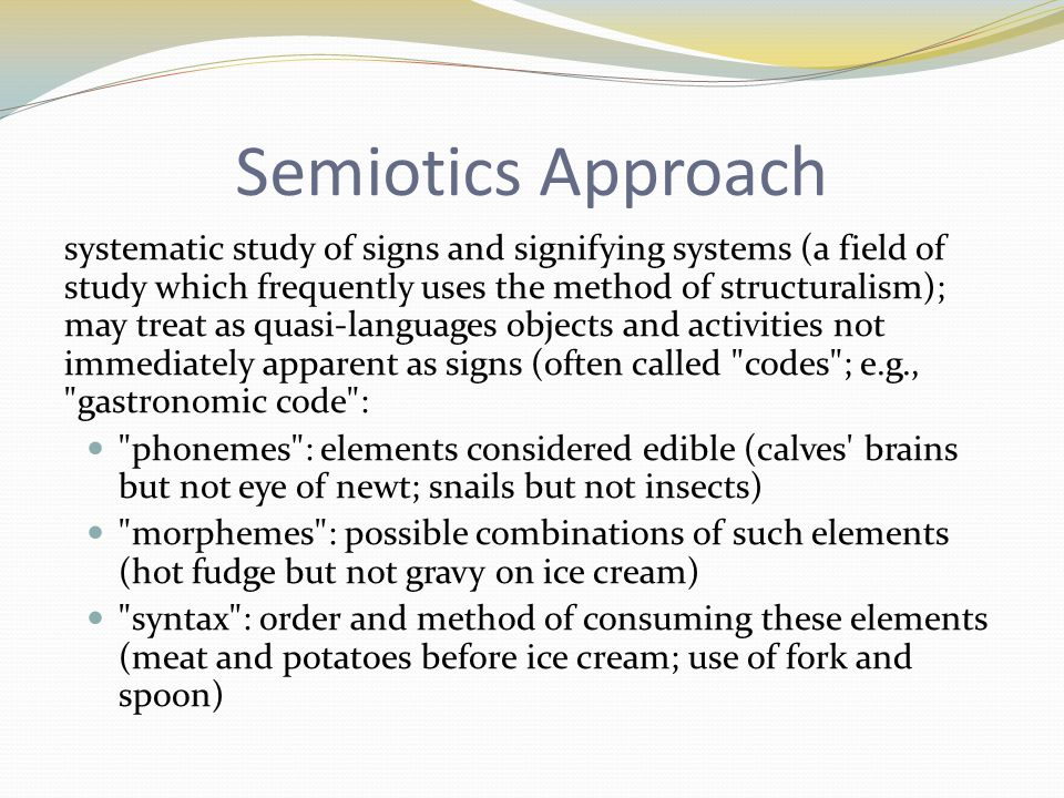 Semiotics Approach
