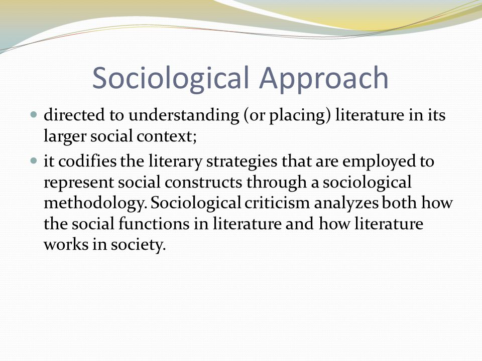 Sociological Approach