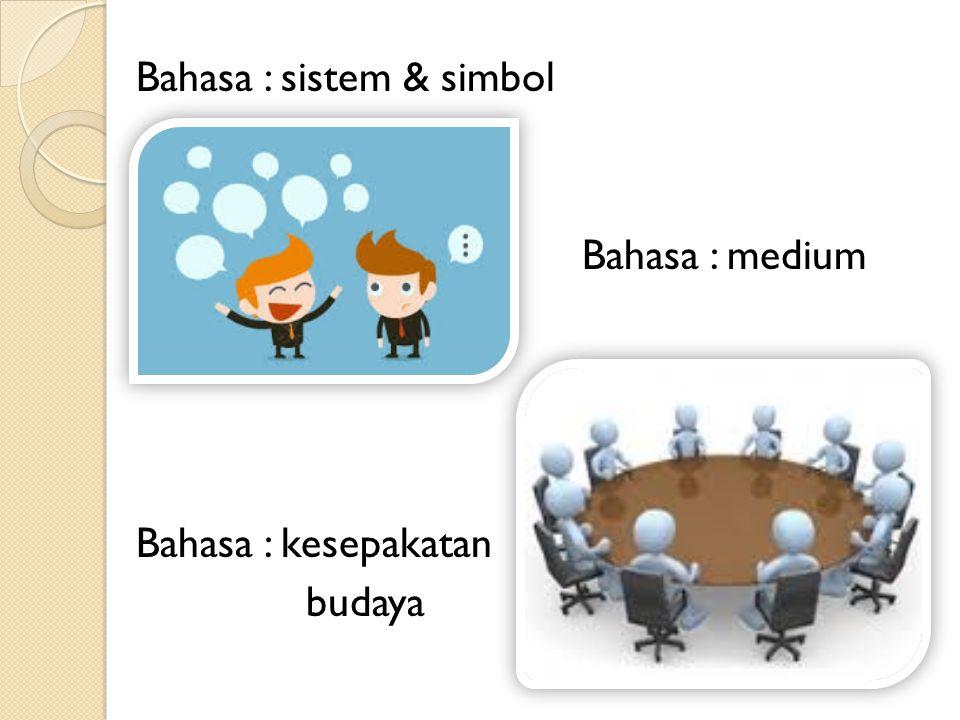 Bahasa : sistem & simbol
