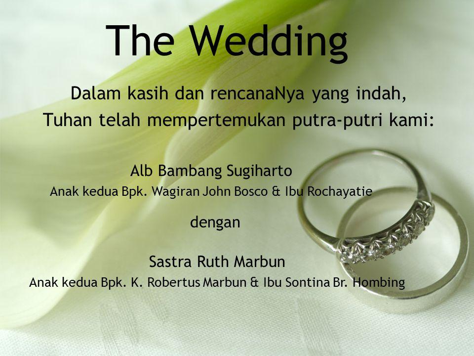 The Wedding Dalam kasih dan rencanaNya yang indah,