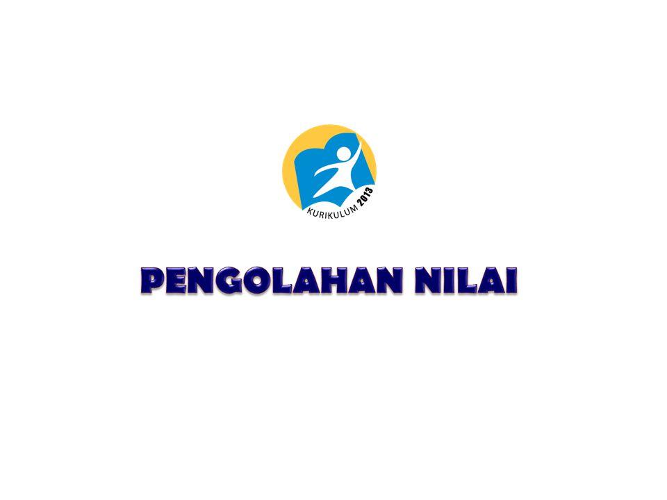 PENGOLAHAN NILAI