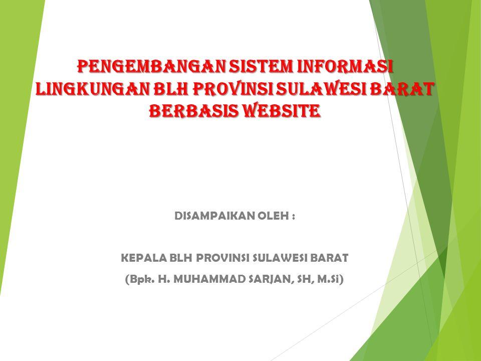 PENGEMBANGAN SISTEM INFORMASI LINGKUNGAN BLH PROVINSI SULAWESI BARAT berbasis website
