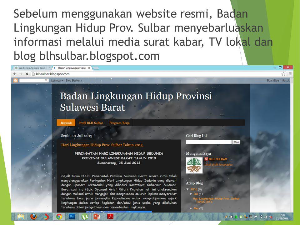 Sebelum menggunakan website resmi, Badan Lingkungan Hidup Prov