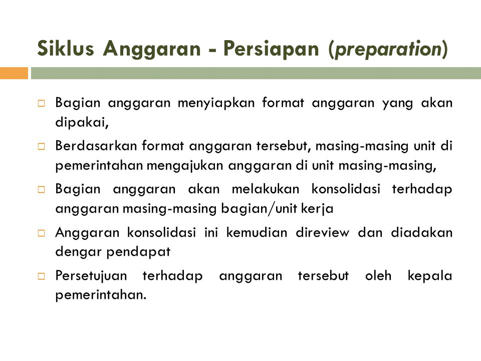 Siklus Anggaran - Persiapan (preparation)