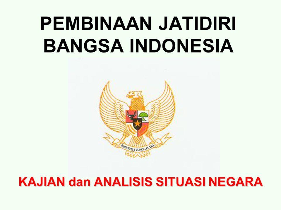 PEMBINAAN JATIDIRI BANGSA INDONESIA