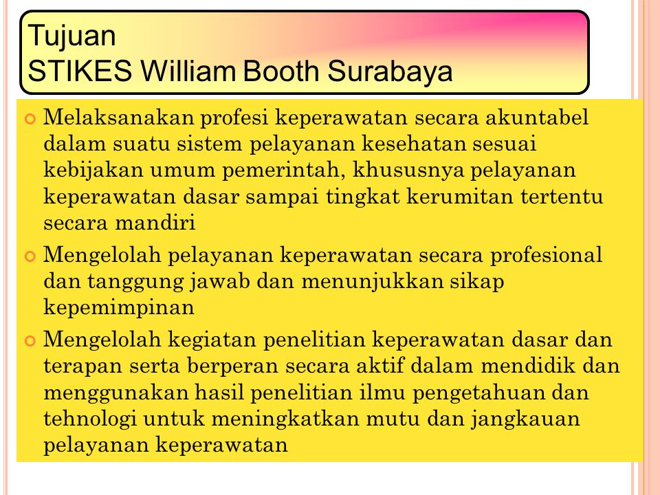 Tujuan STIKES William Booth Surabaya