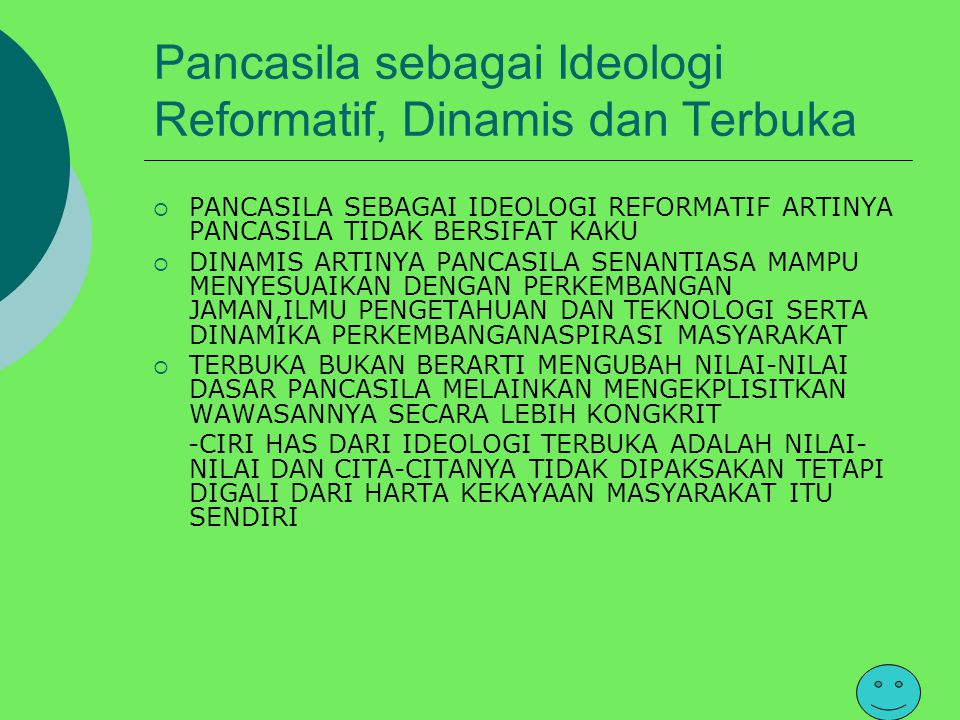 Pancasila sebagai Ideologi Reformatif, Dinamis dan Terbuka