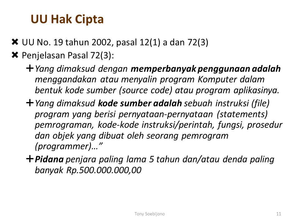 UU Hak Cipta UU No. 19 tahun 2002, pasal 12(1) a dan 72(3)