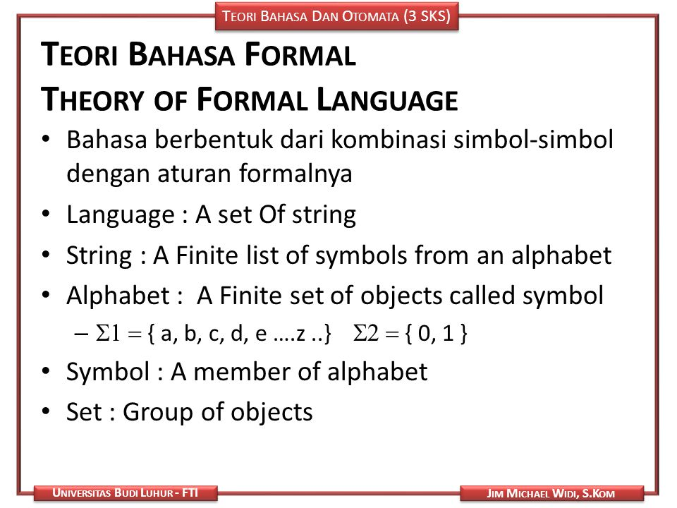 Teori Bahasa Formal Theory of Formal Language