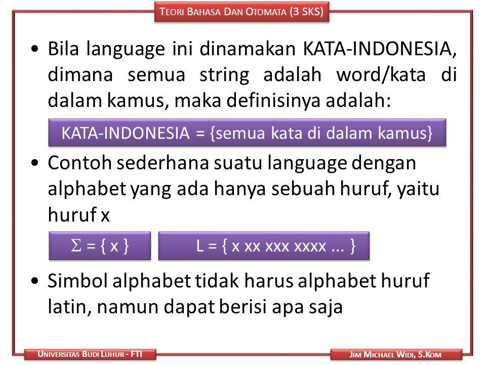 KATA-INDONESIA = {semua kata di dalam kamus}