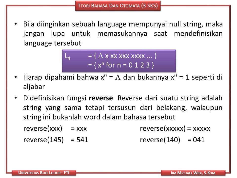 Bila diinginkan sebuah language mempunyai null string, maka jangan lupa untuk memasukannya saat mendefinisikan language tersebut