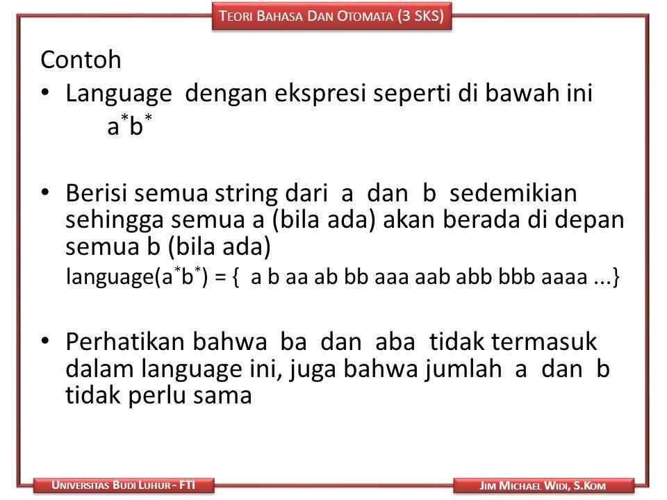 Language dengan ekspresi seperti di bawah ini a*b*