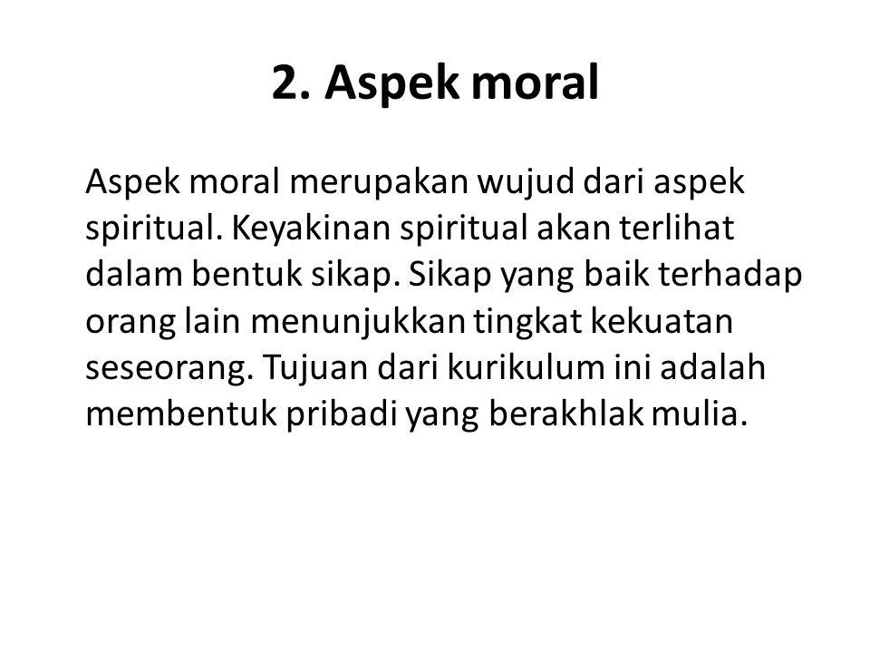 2. Aspek moral