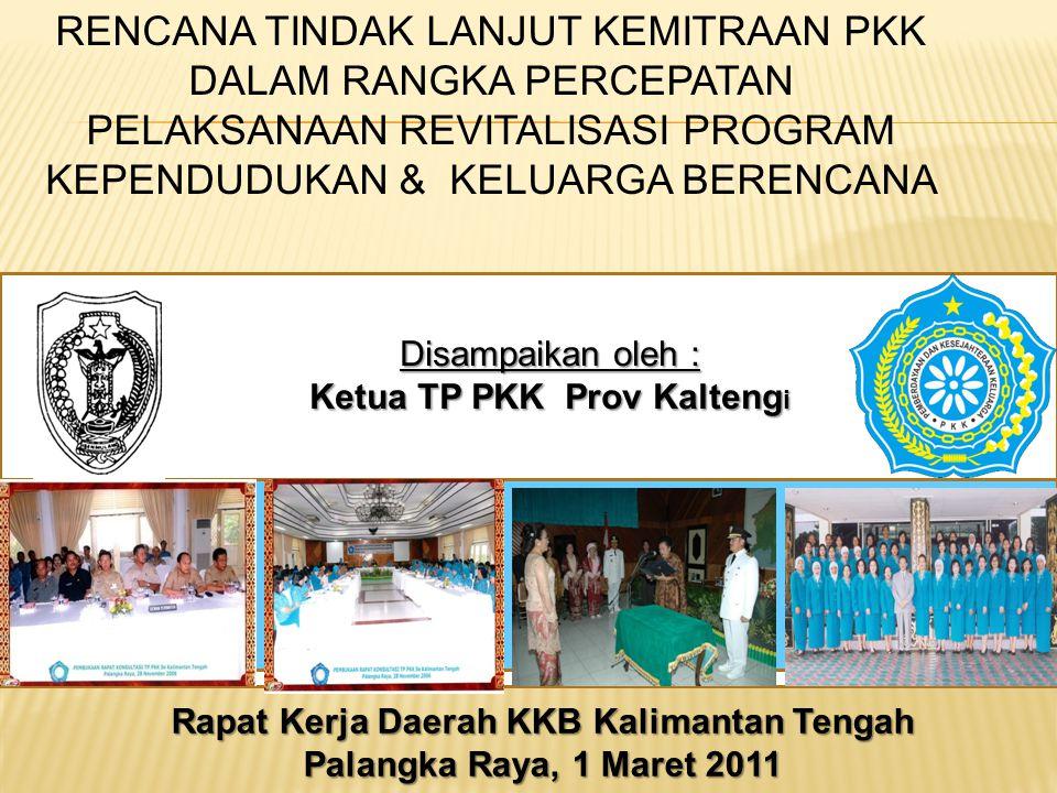 Ketua TP PKK Prov Kaltengi Rapat Kerja Daerah KKB Kalimantan Tengah