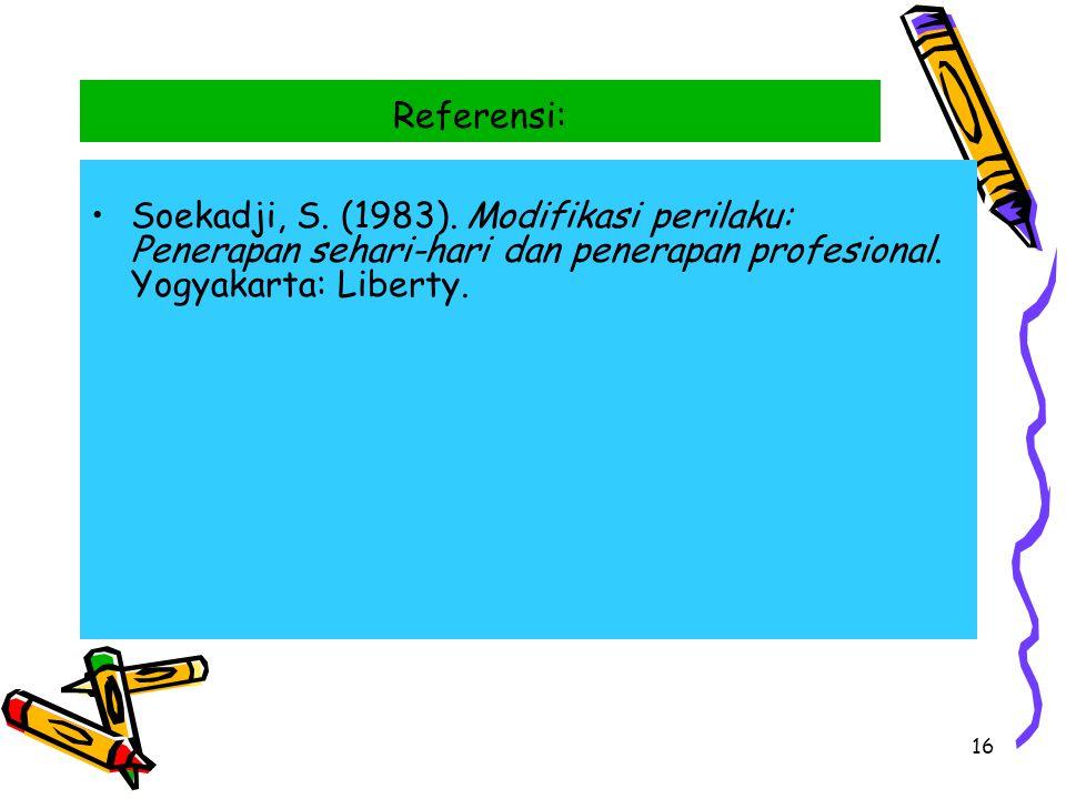 Referensi: Soekadji, S. (1983).