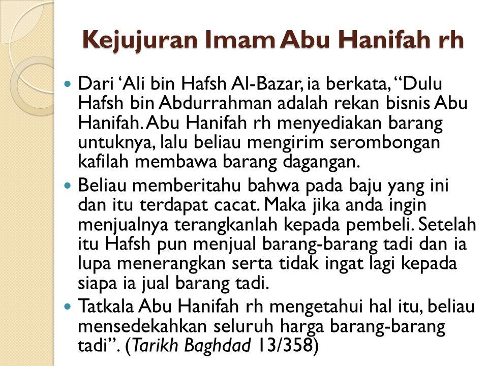 Kejujuran Imam Abu Hanifah rh