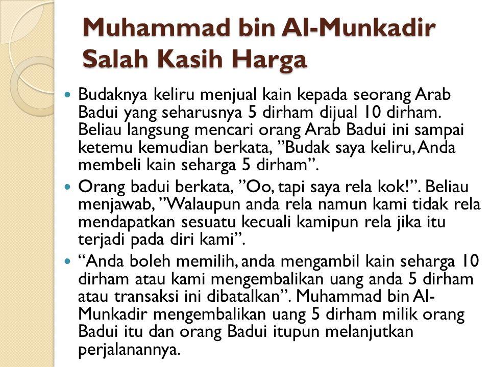 Muhammad bin Al-Munkadir Salah Kasih Harga