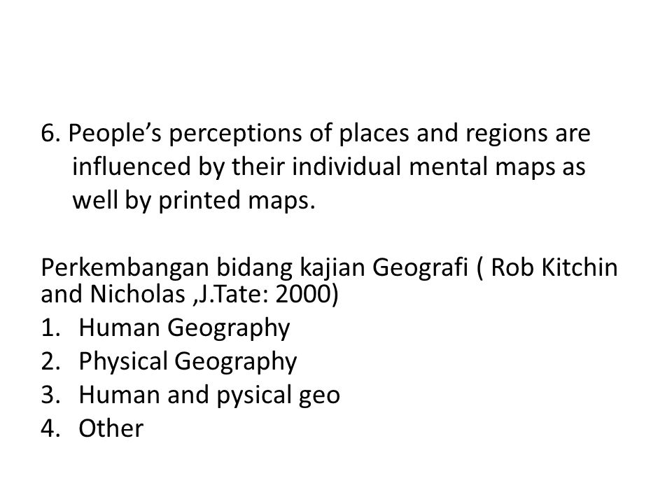 6. People's perceptions of places and regions are