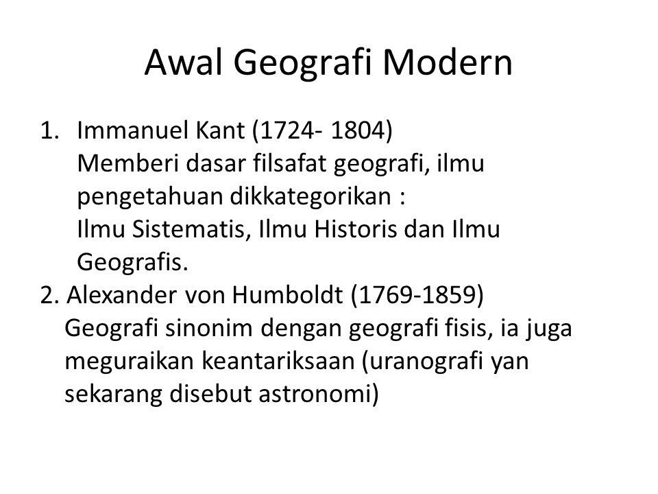 Awal Geografi Modern Immanuel Kant (1724- 1804)