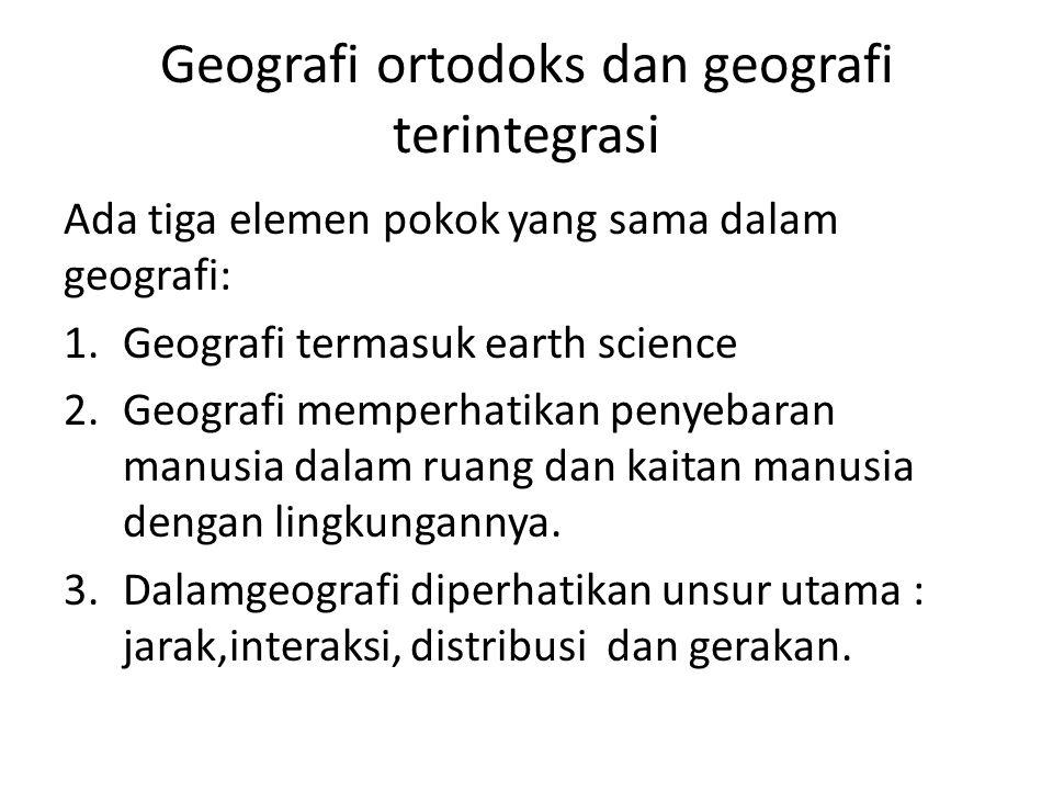 Geografi ortodoks dan geografi terintegrasi