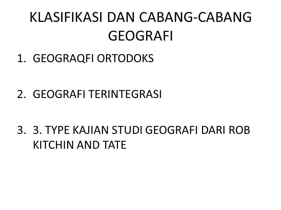 KLASIFIKASI DAN CABANG-CABANG GEOGRAFI