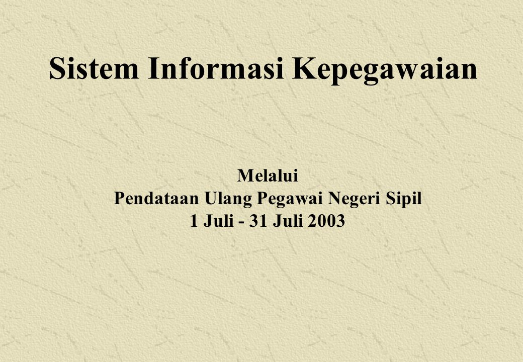 Sistem Informasi Kepegawaian Pendataan Ulang Pegawai Negeri Sipil