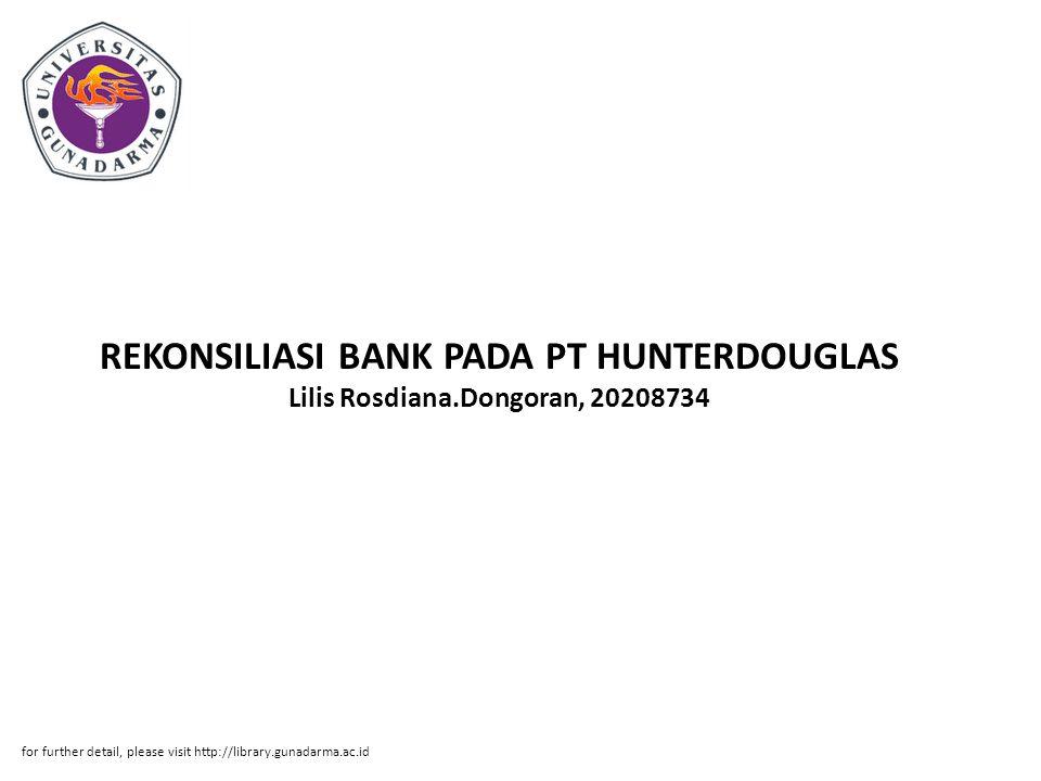 REKONSILIASI BANK PADA PT HUNTERDOUGLAS Lilis Rosdiana
