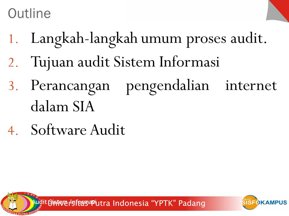 Langkah-langkah umum proses audit. Tujuan audit Sistem Informasi
