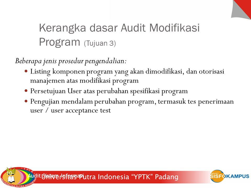 Kerangka dasar Audit Modifikasi Program (Tujuan 3)