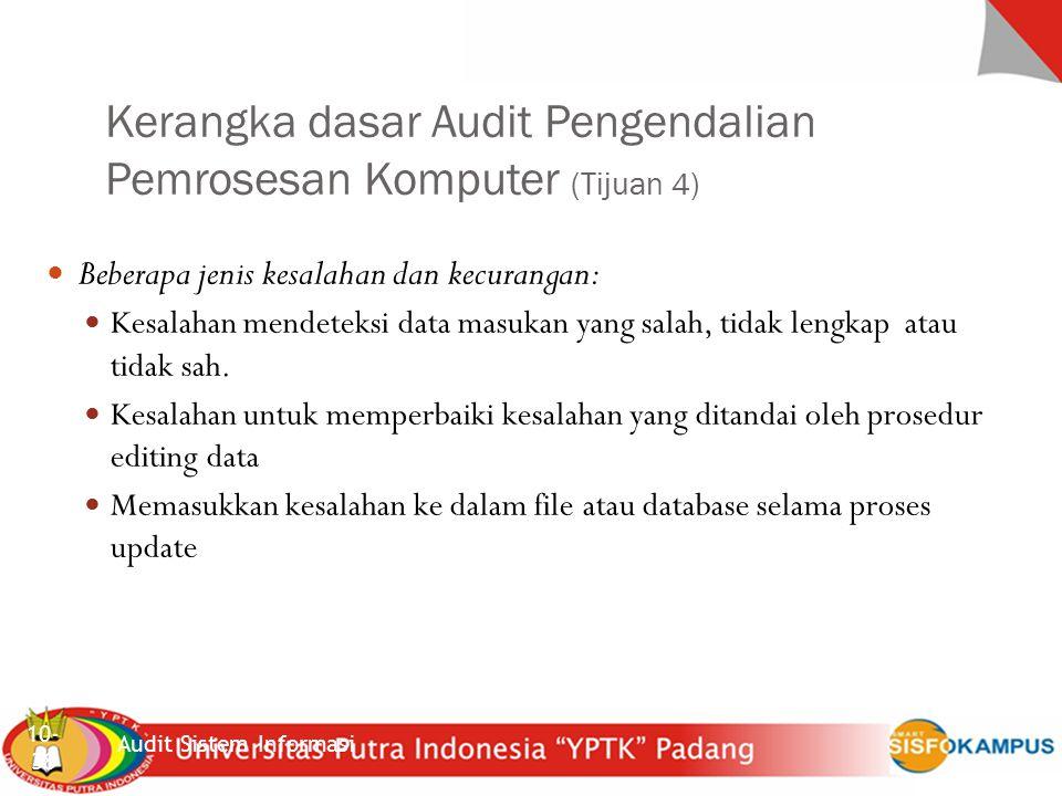 Kerangka dasar Audit Pengendalian Pemrosesan Komputer (Tijuan 4)