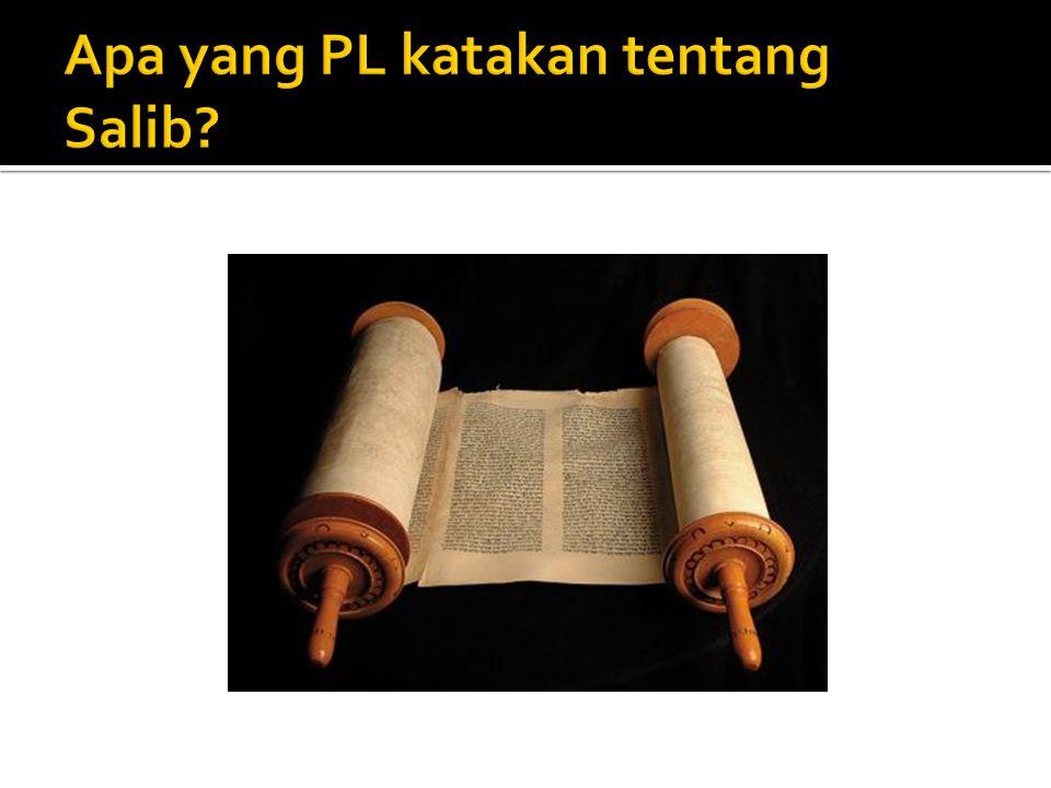 Apa yang PL katakan tentang Salib