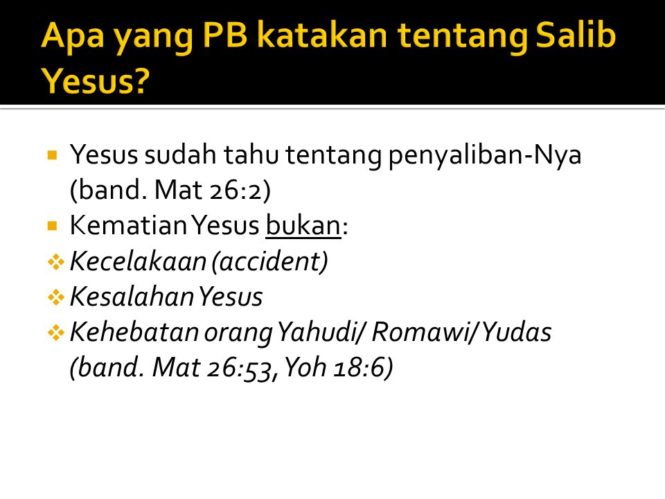 Apa yang PB katakan tentang Salib Yesus