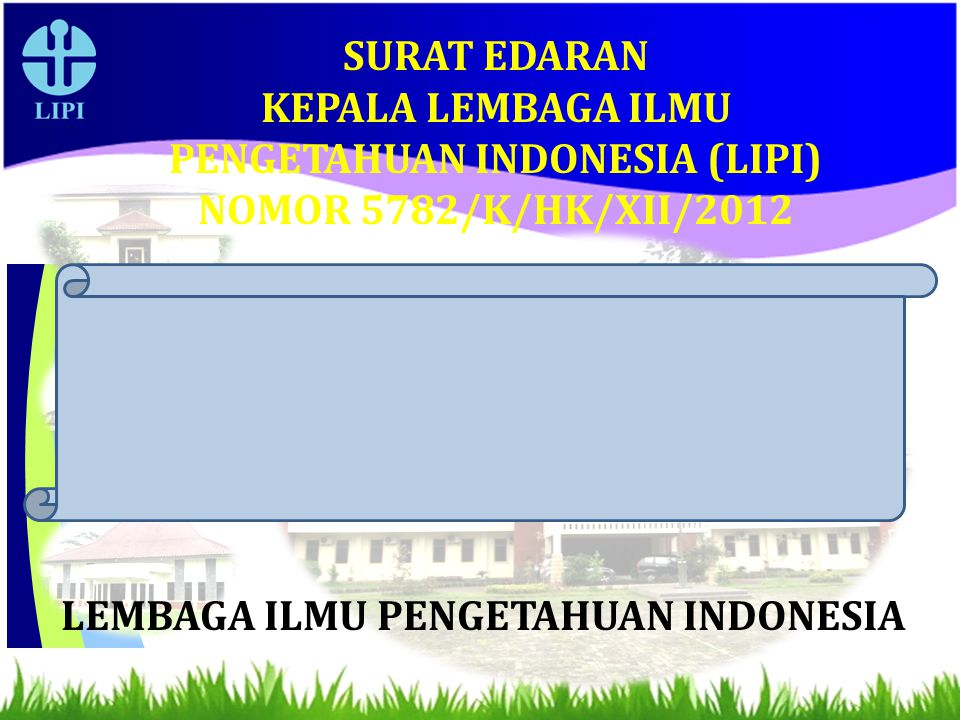 KEPALA LEMBAGA ILMU PENGETAHUAN INDONESIA (LIPI)